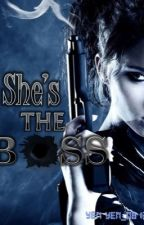 She's the Boss [COMPLETED] by YenYen_081300