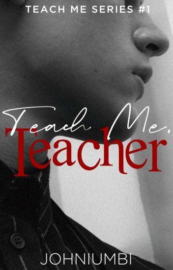 Teach Me, Teacher (R-18) [On-Going]