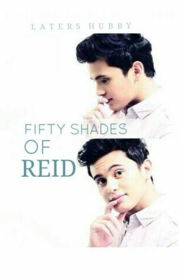 Fifty Shades Of Reid (JaDine SPG)