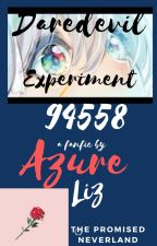 •°|Daredevil Experiment 94558|°• -The Promised Neverland Fanfiction by Azure_Liz
