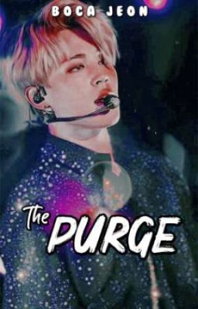 The Purge | BTSxReader | Coming Soon...  by bocajeon