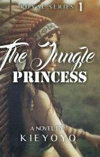 The Jungle Princess (ROYAL SERIES#1) by Kieyoyo
