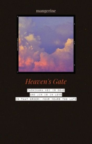 Đọc Truyện TACHIJIN || Transfic || Heaven's Gate - Truyen4U.Net