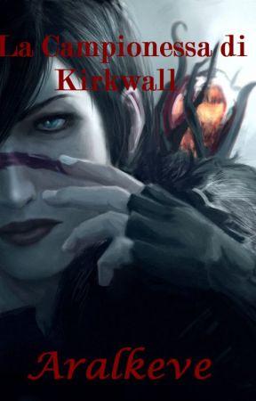 La Campionessa di Kirkwall by Aralkeve