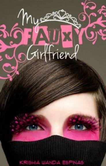 My Fauxy Girlfriend by 4GGirls