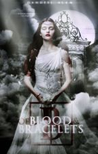Of Blood And Bracelets by aishalam