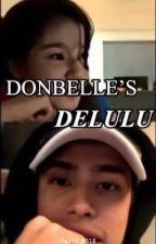 Donbelle's Delulu by paula_0918