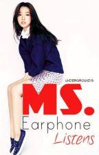 Ms. Earphones Listens by underground15