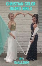 Christian Color Guard Girls | A for KING & COUNTRY Fanfication  by KAAllen01