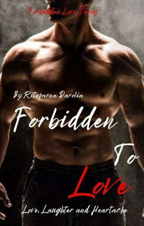Forbidden To Love (Forbidden Love Series Book 8) by Zxcvbnm1974