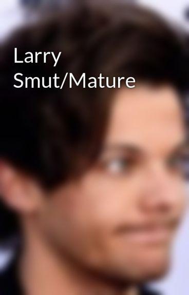 Larry Smut/Mature