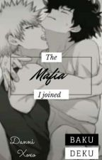 The Mafia I Joined {BakuDeku Finished} by PikachusDad_629