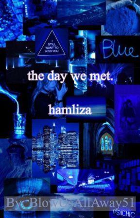 The day we met (Hamliza) by BlowUsAllAway51