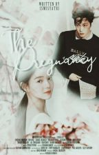 The Pregnancy [ EXO FF ] - (Finish) by ismisyatrii