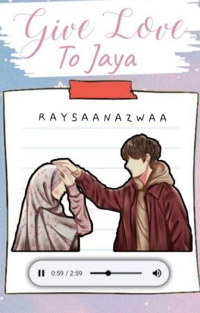 Give Love To Jaya by raysaanazwaa