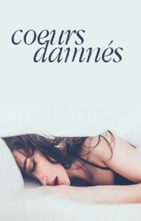 COEURS DAMNÉS I l.t (slow update) by Harody