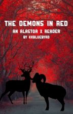 The Demons in Red    Alastor X Reader by kkbluebyrd
