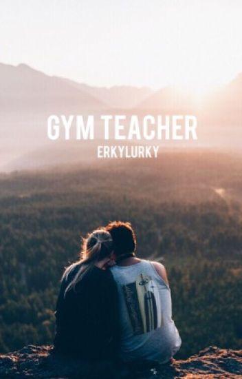 Gym Teacher ~ ashton irwin