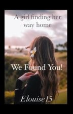 We Found You! by ELouise15