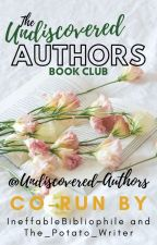 The Undiscovered Authors Book Club by Undiscovered-Authors