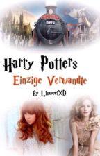 Harry Potters einzige Verwandte by LisweetXD