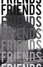 """""""FRIENDS"""" by caracola0023"""