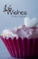 16 Wishes(Louis Tomlinson Fanfiction) by amber_avelli