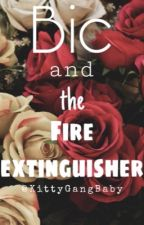 Bic and the Fire Extinguisher by SeongJunsThickThighs