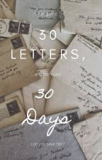 30 Letters, 30 Days by aspiringyoung_writer