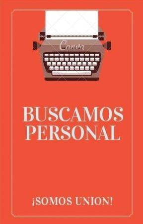 Buscamos personal (ABIERTO) by Equipo_Adam