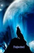 Rejected (teacher/Werewolf/romance) by WinterSummer