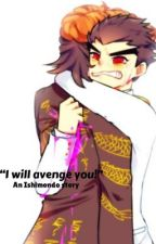 """I Will Avenge You!"" (An Ishimondo story) by RandomHajimeKinnie"