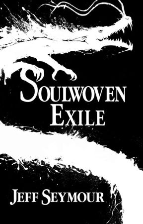Soulwoven: Exile by realjeffseymour