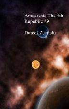 Amderesta The 4th Republic #9. by Dan1986