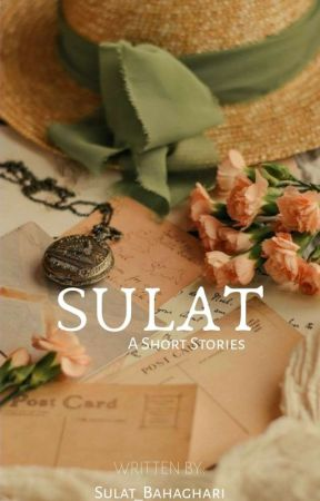 Sulat [COMPLETED] by LyAMich2o