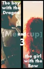 """The boy with the Dragon and the girl with the Bow """"3"""". [Mericcup] by xHimeFFx"""