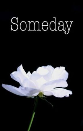 Someday by AGlenn