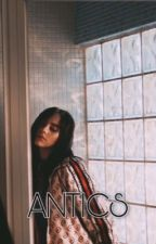 antics | b.e by 2intoxic8d
