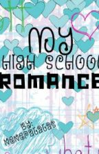 My High School Romance by NenePatatas
