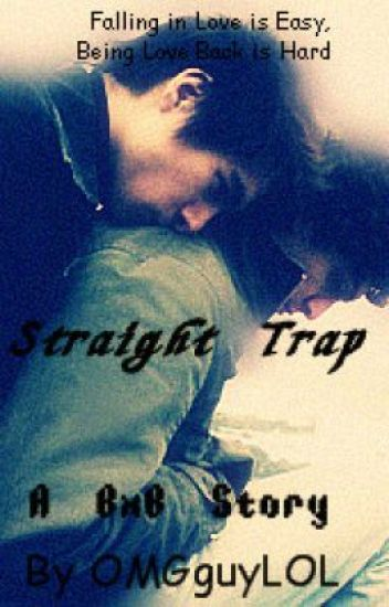 Straight Trap (BxB) {Complete}