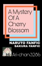 The Mystery of A Cherry Blossom  by Ari-chan3286