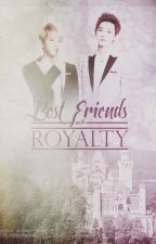 Best Friends with Royalty by exofanfictr