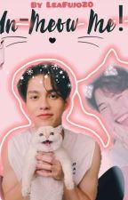 Un-Meow Me! ¦ ¦ BRIGHTWIN😻 ¦ ¦ by LeaFujo20