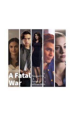 A Fatal War (sequel to a fatal attraction) by KennyJacinta