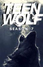Teen Wolf: Season 7 [FanFic] by Gemz2610