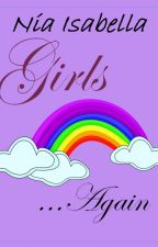 Girls Again (Girls Talk series #3) (LGBTQ+)  ✓ by tennasmith