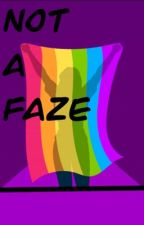 Not A Faze by _QWERTY-_
