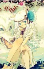 She wolf~! (Naruto Fanfic) by Puchuu123