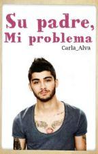 Su padre, mi problema © by Carla_Alva