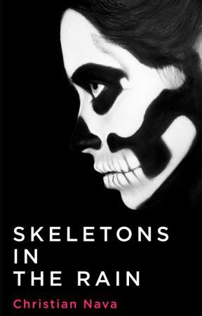 Skeletons in the Rain by ChristianNava0